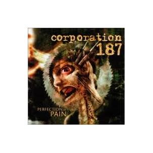 Corporation 187 - Perfection in Pain Image