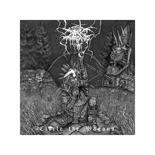 Darkthrone - Circle the Wagons Image