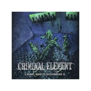 Criminal Element - Crime and Punishment II Image