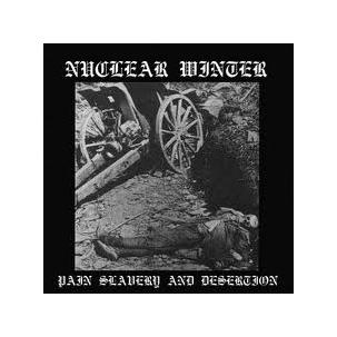 Nuclear Winter - Pain Slavery and Desertion Image