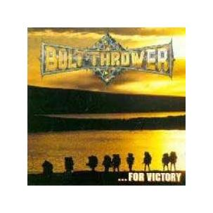 Bolt Thrower - ...For Victory Image