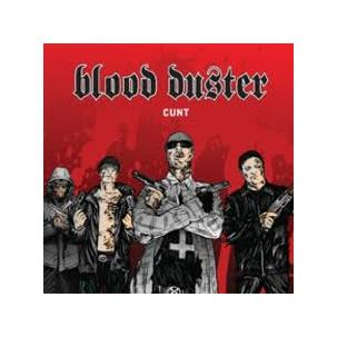 Blood Duster - Cunt Image