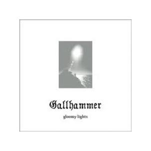 Gallhammer - Gloomy Lights Image