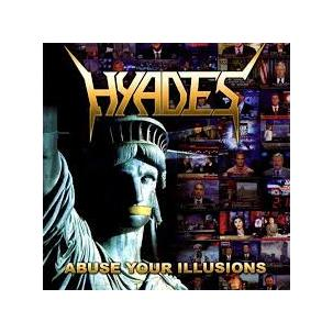 Hyades - Abuse Your Illusion Image