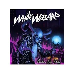 White Wizzard - Over the Top Image
