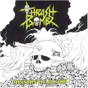 Thrash Bombz - Mission of Blood Image